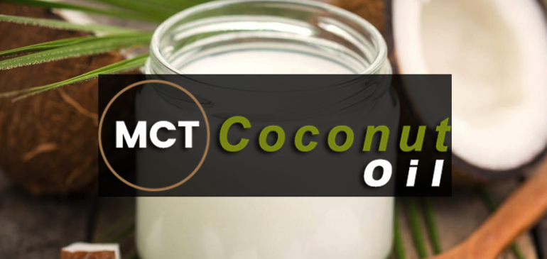 Medium Chain Triglyceride (MCT) Coconut Oil