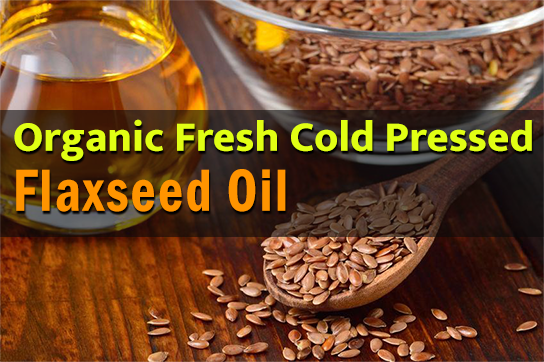 Cold Pressed: Organic Flaxseed Oil
