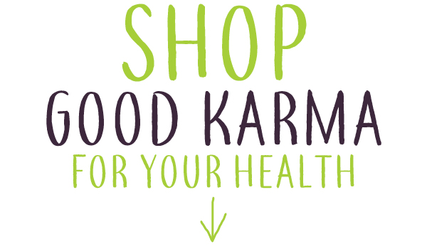 Shop Good Karma For Your Health