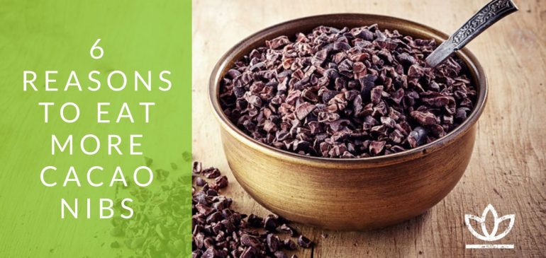 6 Reasons To Eat More Cacao Nibs